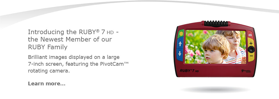 Introducing the RUBY® 7 HD - the Newest Member of our RUBY Family. Brilliant images displayed on a large 7-inch screen, featuring the PivotCam™ rotating distance camera.