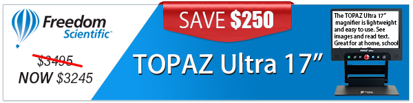 """Save $250 on TOPAZ Ultra 17"""" while supplies last! Normally $3,495 now $3,245 for a limited time."""